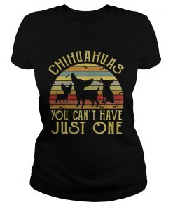 Ladies Tee Chihuahuas You Cant Have Just One Vintage TShirt