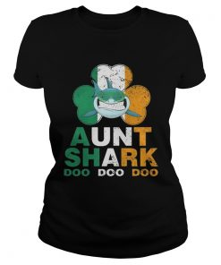Ladies Tee Ireland Shamrock Aunt Shark doo doo doo shirt