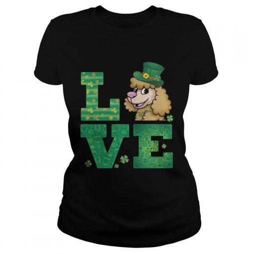 Ladies Tee Love Poodle St Patricks Day Green Shamrock TShirt