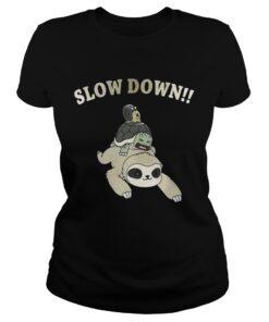 Ladies Tee Sloth Slow down shirt