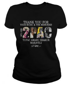Ladies Tee Thank you for your music and the Memories 2PAC Tupac Amaru shirt