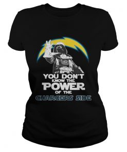 Ladies Tee You Dont Know The Power Of The Chargers Side Football TShirt