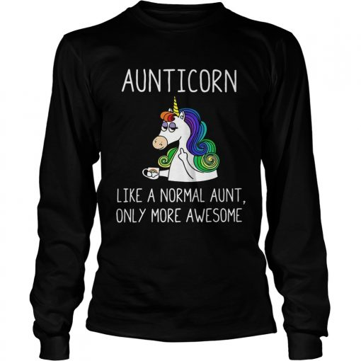 Longsleeve Tee Aunticorn definition meaning like a normal aunt only more awesome shirt