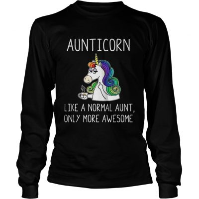 Longsleeve Tee Aunticorn like a normal aunt only more awesome shirt