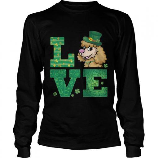 Longsleeve Tee Love Poodle St Patricks Day Green Shamrock TShirt