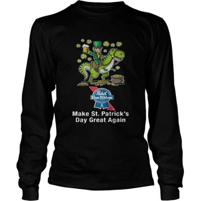 Longsleeve Tee Pabst Blue Ribbon make St Patricks day great again shirt