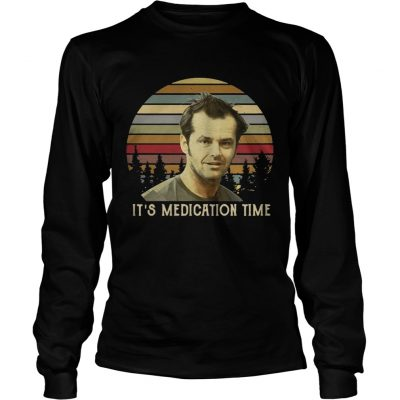 Longsleeve Tee Randle McMurphy Its Medication Time sunset shirt