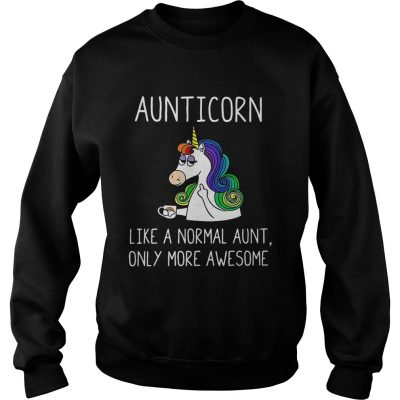 Sweatshirt Aunticorn definition meaning like a normal aunt only more awesome shirt