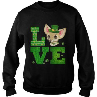Sweatshirt Love Chihuahua St Patricks Day Green Shamrock TShirt