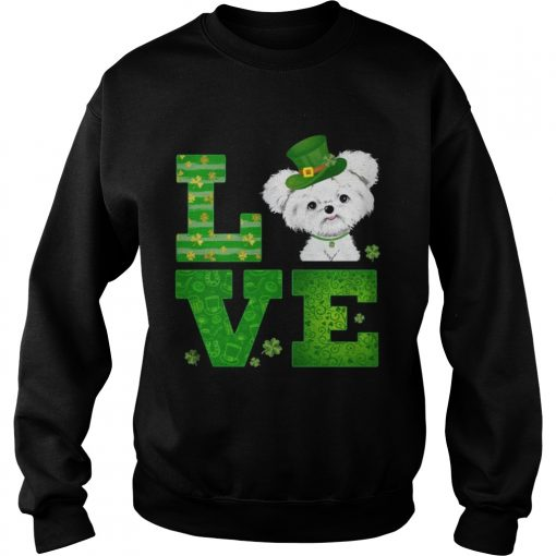 Sweatshirt Love Maltese St Patricks Day Green Shamrock TShirt
