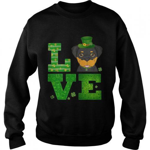 Sweatshirt Love Rottweiler St Patricks Day Green Shamrock TShirt
