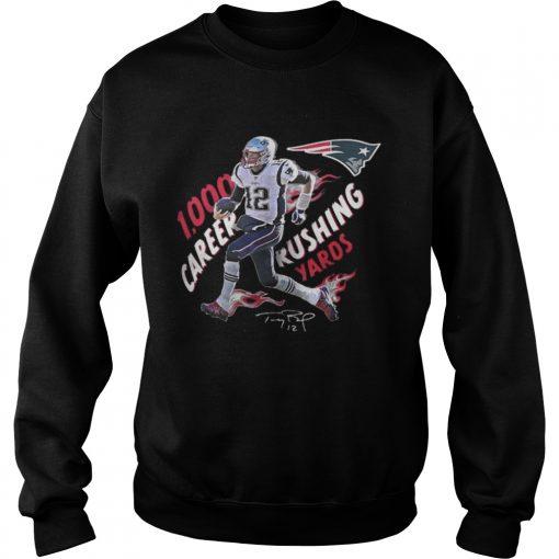 Sweatshirt TomBrady 1 000 Career Rushing Yards Shirt