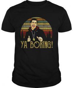 Guys Brooklyn 99 Andy Samberg Ya boring vintage shirt