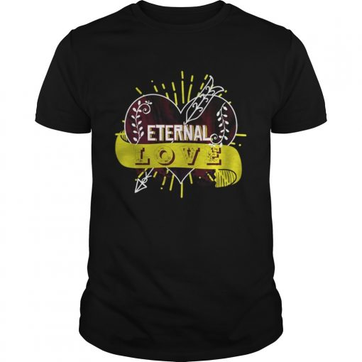 Guys Eternal love you heart forever Shirt