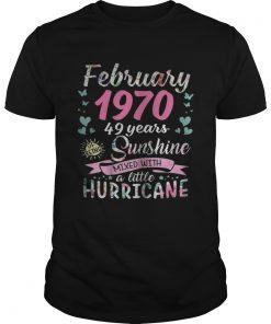 Guys February 1970 49 years sunshine mixed with a little hurricane shirt