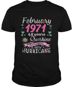 Guys February 1971 48 years sunshine mixed with a little hurricane shirt
