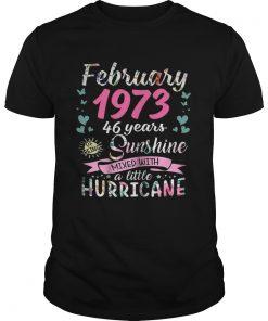 Guys February 1973 46 years sunshine mixed with a little hurricane shirt