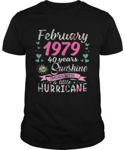 Guys February 1979 40 years sunshine mixed with a little hurricane shirt