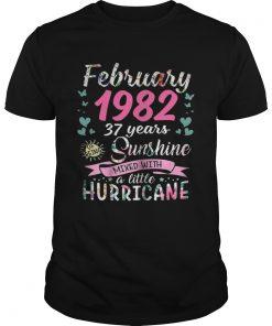 Guys February 1982 37 years sunshine mixed with a little hurricane shirt