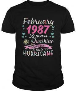 Guys February 1987 32 years sunshine mixed with a little hurricane shirt