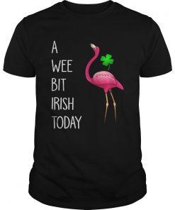 Guys Flamingos pink a wee bit Irish today shirt