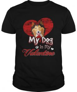 Guys My Dog Is My valentine Rough Collie Shirt