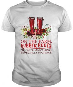Guys On the farm rubber boots go with anything especially pajamas shirt