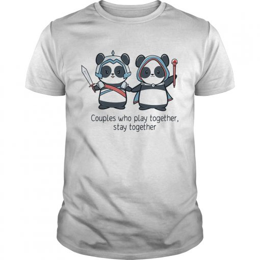 Guys Panda couples who play together stay together shirt