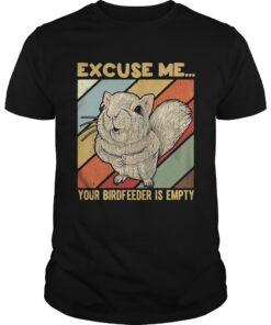 Guys Squirrel excuse me birdfeeder is empty shirt