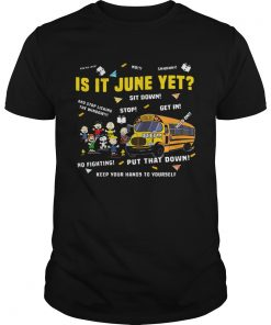 Guys The Peanuts gang is it June yet shirt