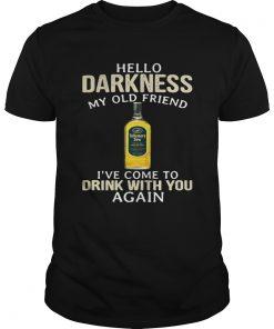 Guys Tullamore Dew Irish Whiskey Hello Darkness My Old Friend Shirt