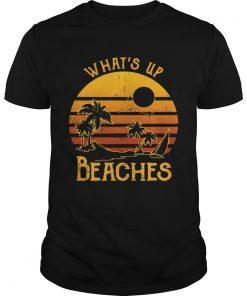 Guys Whats up beaches sunset shirt
