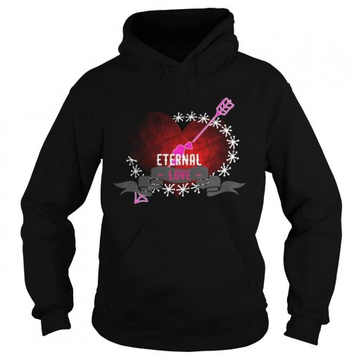 Hoodie Eternal love heart forever Shirt