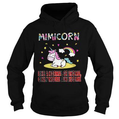 Hoodie Mini Corn like a normal grandma only more awesome shirt