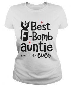 Ladies Tee Best Bomb Auntie Ever Shirt