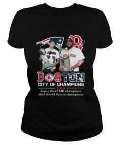 Ladies Tee Boston City of Champions Patriots Red Sox Tom Brady David Ortiz shirt
