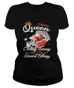 Ladies Tee Chiefs Queen Classy Sassy And A Bit Smart Assy Shirt