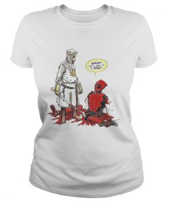 Ladies Tee Deadpool Tis But A Flesh Wound alright well call it a draw shirt