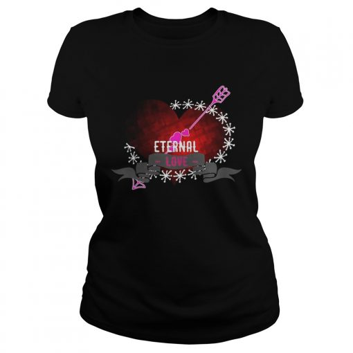 Ladies Tee Eternal love heart forever Shirt