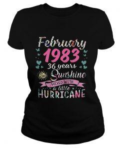 Ladies Tee February 1983 36 years sunshine mixed with a little hurricane shirt