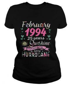 Ladies Tee February 1994 25 years sunshine mixed with a little hurricane shirt