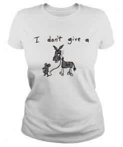 Ladies Tee I don't give a rat donkey shirt