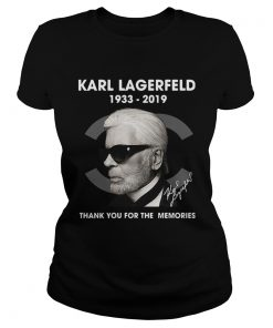 Ladies Tee Karl Lagerfeld 1933 2019 thank you for the memories shirt