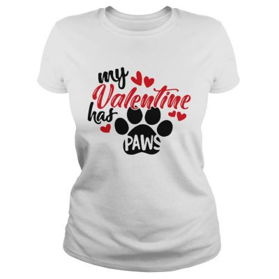 Ladies Tee My Valentine has paws shirt