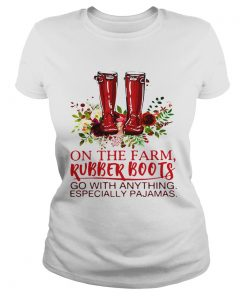 Ladies Tee On the farm rubber boots go with anything especially pajamas shirt