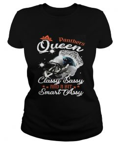 Ladies Tee Panthers Queen Classy Sassy And A Bit Smart Assy Shirt