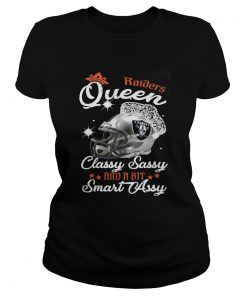 Ladies Tee Raiders Queen Classy Sassy And A Bit Smart Assy Shirt