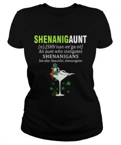 Ladies Tee Shenanigaunt definition meaning an aunt who instigates Shenanigans shirt