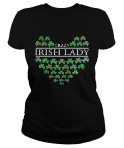 Ladies Tee St. Patrick's Day Crazy Irish Lady Heart shirt