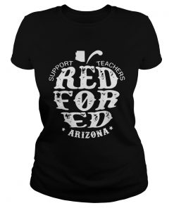 Ladies Tee Support Teachers Apple RedForEd Arizona shirt